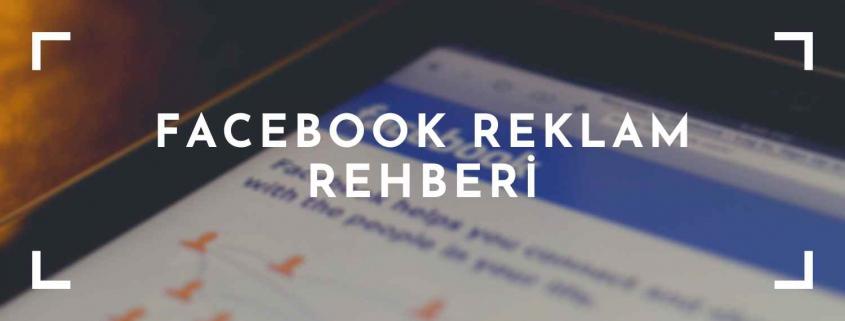 Facebook Reklam Rehberi