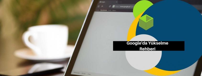 google da üst sıralama ücretsiz çıkma rehberi