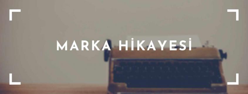 Marka Hikayesi