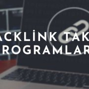 Backlink Takip Programları