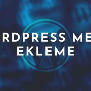 WordPress Menü Ekleme