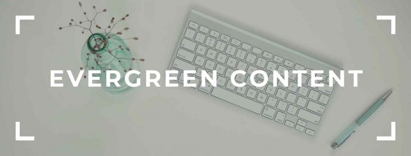 Evergreen İçerik