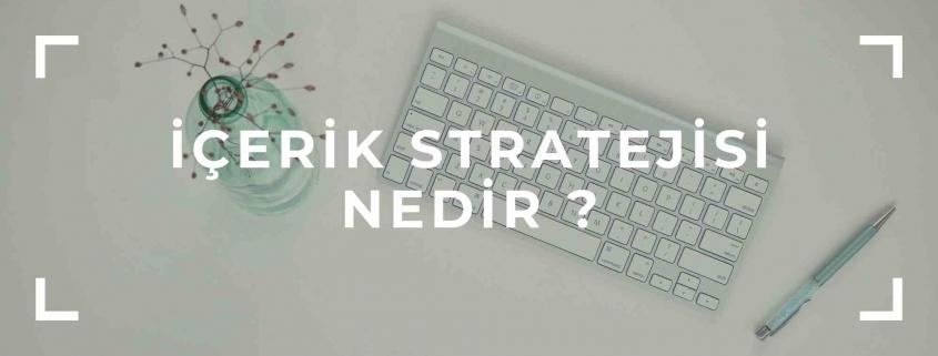 içerik stratejisi nedir ?