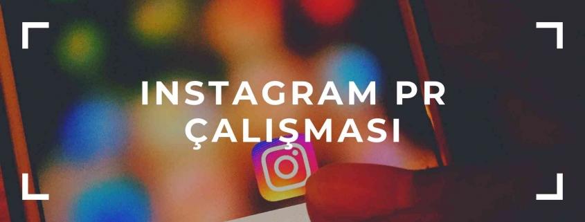 Instagram PR Çalışması 1