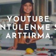 Youtube Görüntülenme Sayısı Arttırma