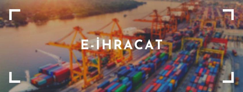 e-ihracat NEDİR