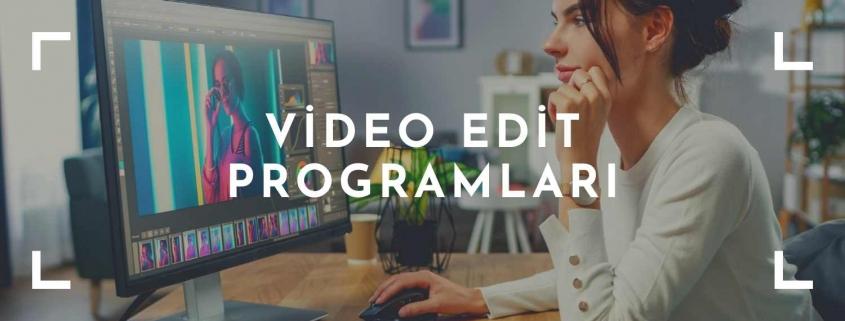 video edit programları