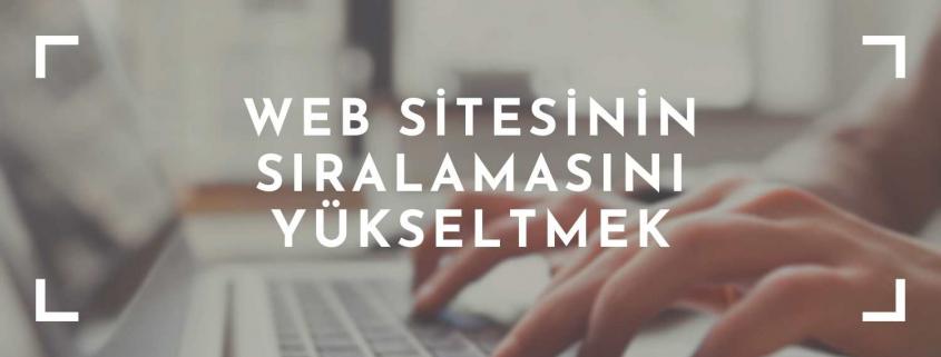 web sitesinin sıralamasını yükseltmek