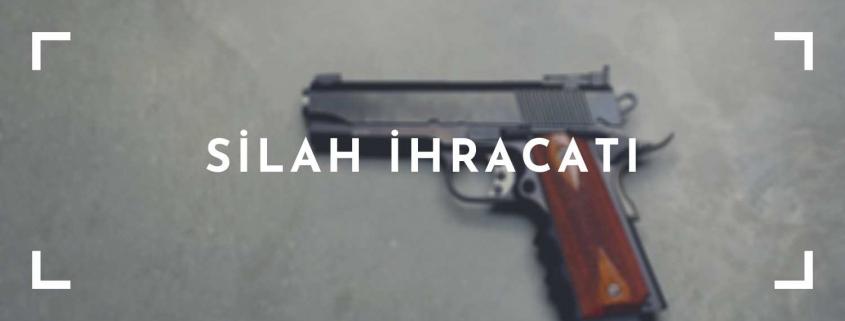 Silah İhracatı