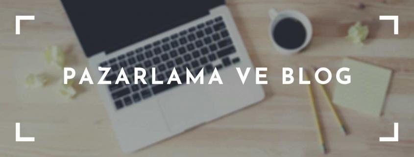 Pazarlamada Blog