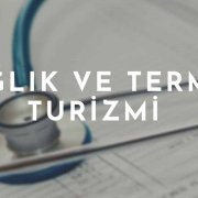 Sağlık ve Termal Turizmi